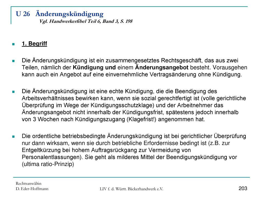 U 26 Änderungskündigung Vgl. Handwerkerfibel Teil 6, Band 3, S. 198
