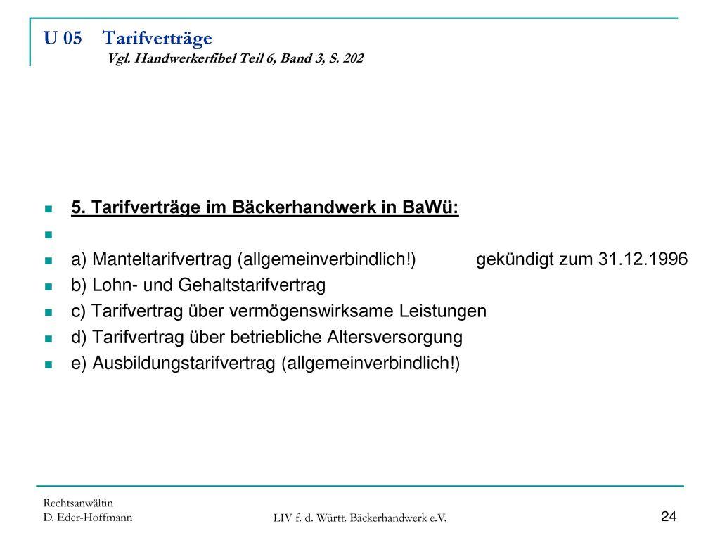 U 05 Tarifverträge Vgl. Handwerkerfibel Teil 6, Band 3, S. 202
