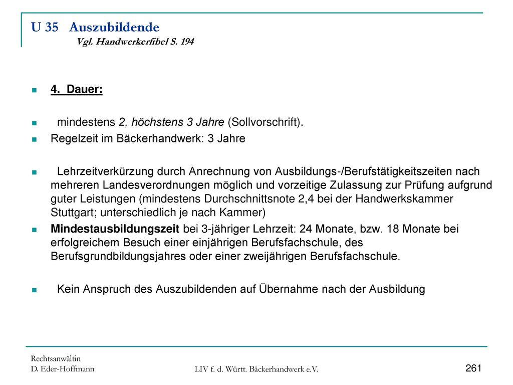 U 35 Auszubildende Vgl. Handwerkerfibel S. 194