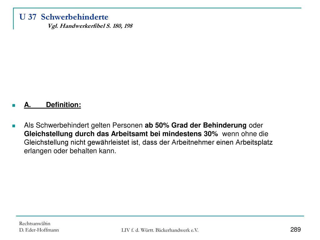 U 37 Schwerbehinderte Vgl. Handwerkerfibel S. 180, 198