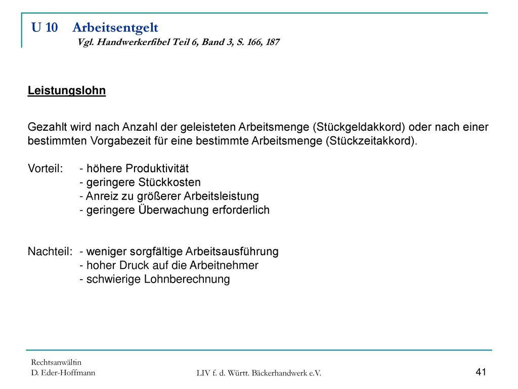 U 10 Arbeitsentgelt Vgl. Handwerkerfibel Teil 6, Band 3, S. 166, 187