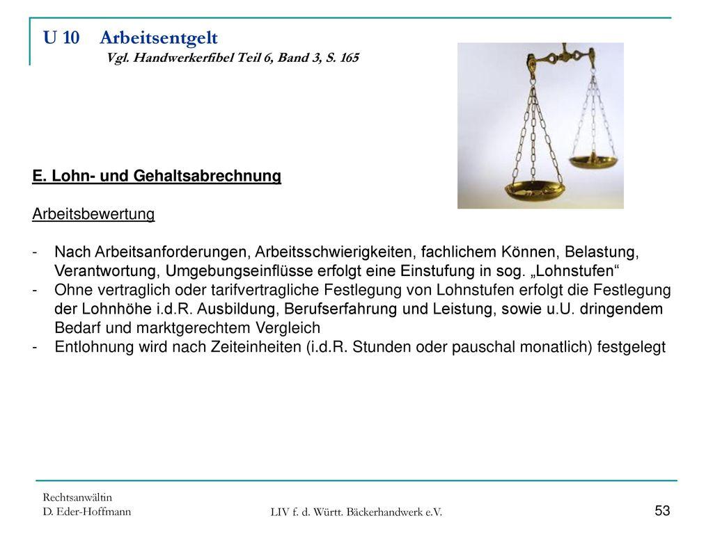 U 10 Arbeitsentgelt Vgl. Handwerkerfibel Teil 6, Band 3, S. 165