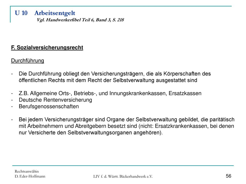 U 10 Arbeitsentgelt Vgl. Handwerkerfibel Teil 6, Band 3, S. 218
