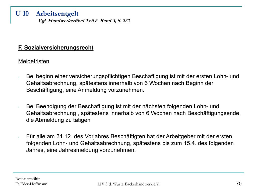 U 10 Arbeitsentgelt Vgl. Handwerkerfibel Teil 6, Band 3, S. 222