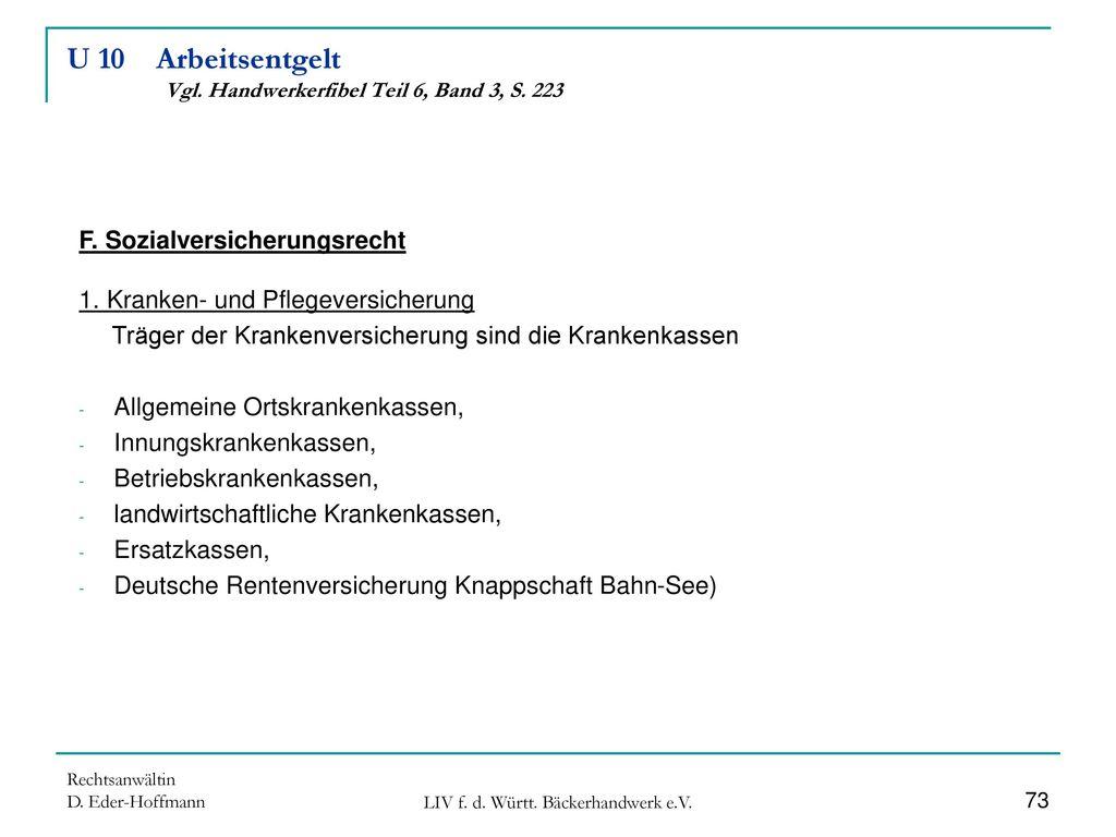 U 10 Arbeitsentgelt Vgl. Handwerkerfibel Teil 6, Band 3, S. 223