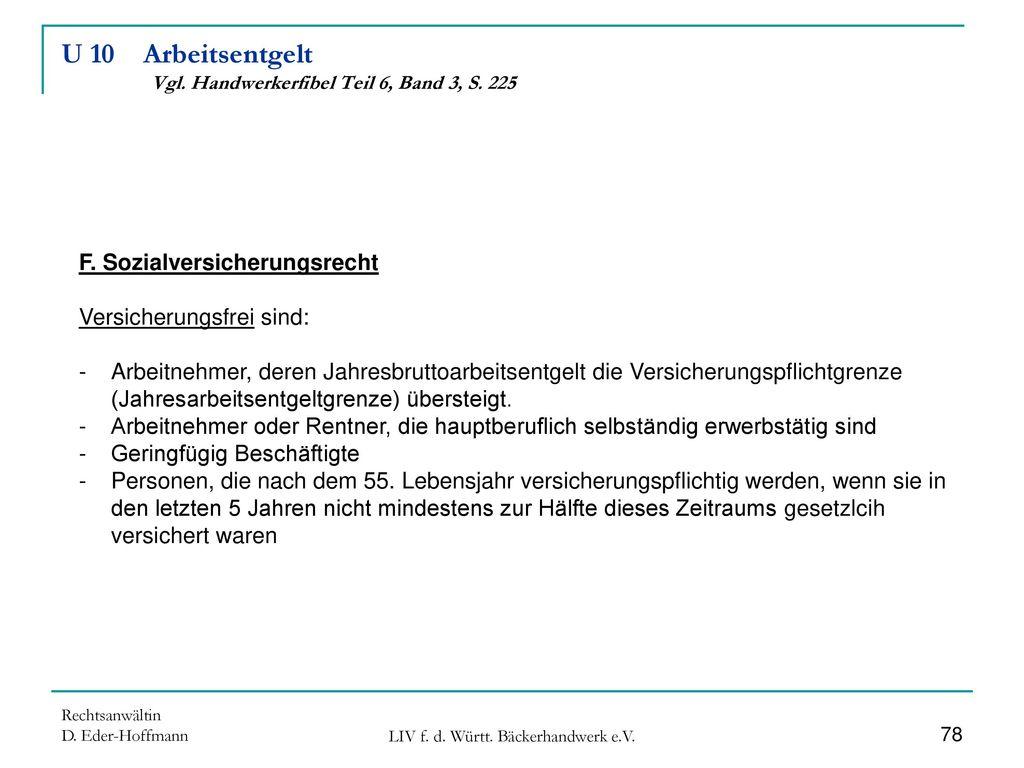 U 10 Arbeitsentgelt Vgl. Handwerkerfibel Teil 6, Band 3, S. 225