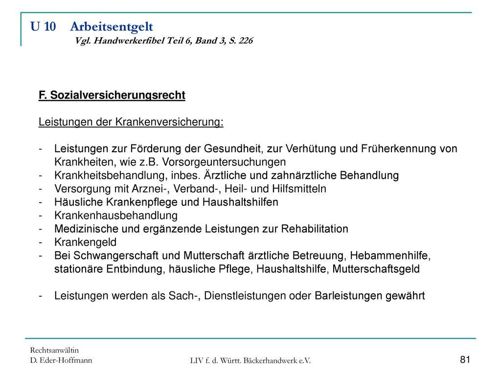 U 10 Arbeitsentgelt Vgl. Handwerkerfibel Teil 6, Band 3, S. 226