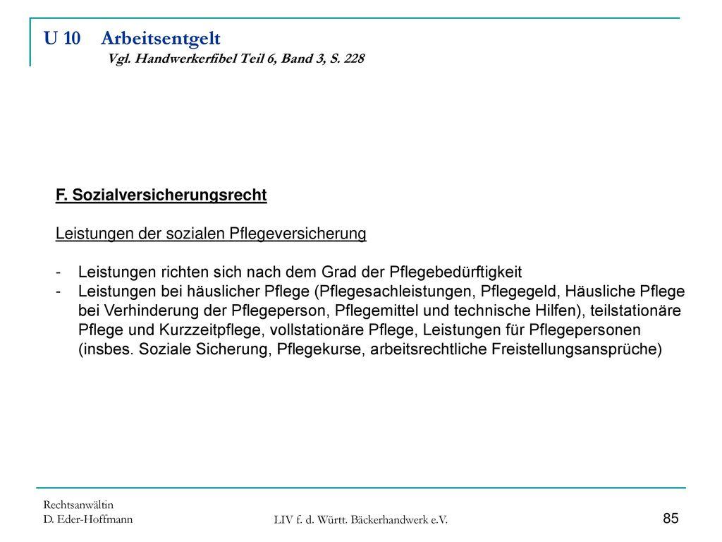 U 10 Arbeitsentgelt Vgl. Handwerkerfibel Teil 6, Band 3, S. 228