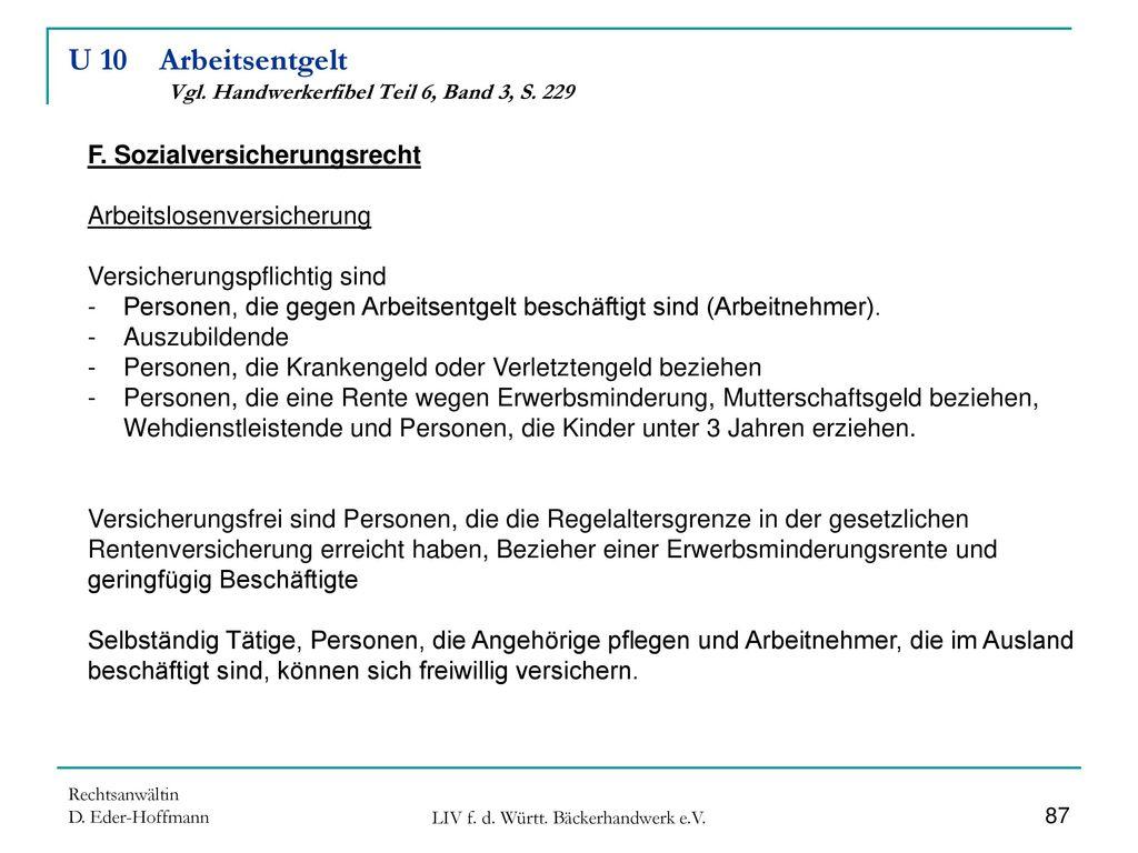U 10 Arbeitsentgelt Vgl. Handwerkerfibel Teil 6, Band 3, S. 229