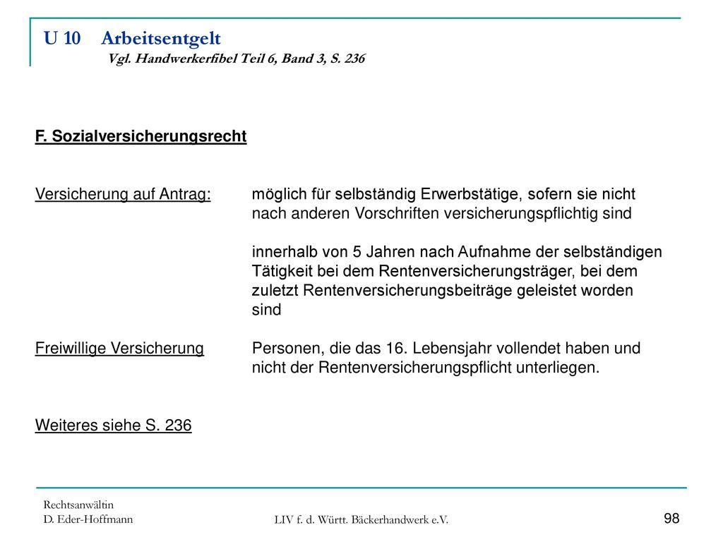 U 10 Arbeitsentgelt Vgl. Handwerkerfibel Teil 6, Band 3, S. 236