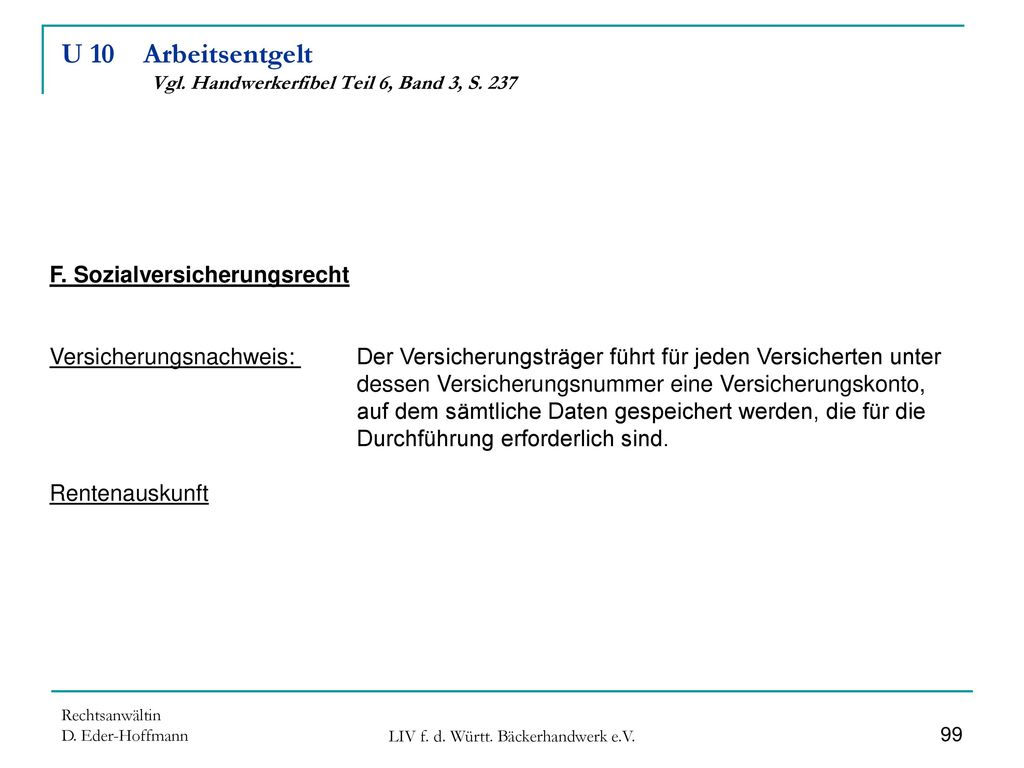 U 10 Arbeitsentgelt Vgl. Handwerkerfibel Teil 6, Band 3, S. 237