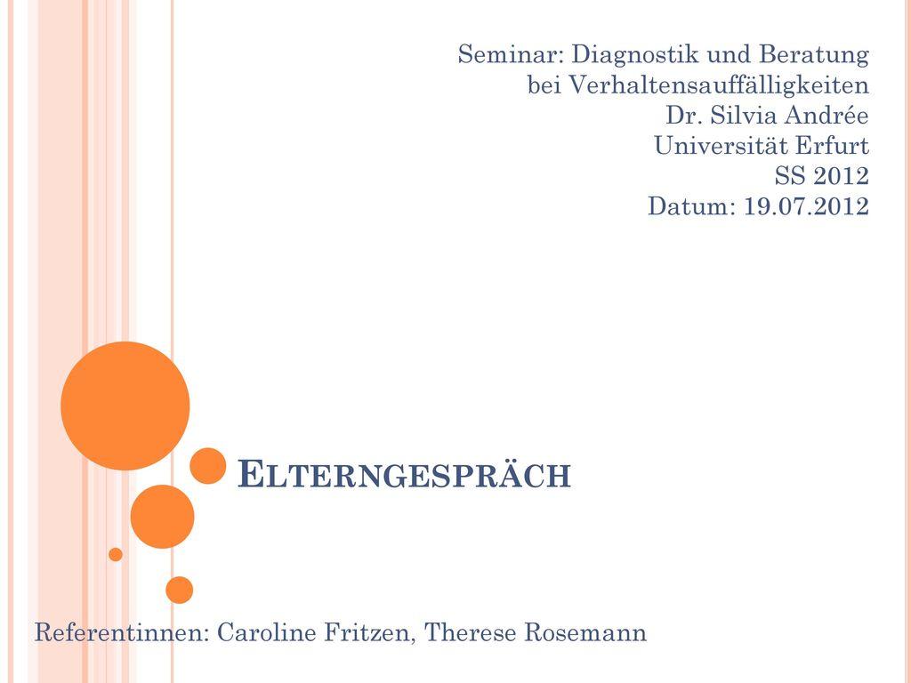 Referentinnen: Caroline Fritzen, Therese Rosemann