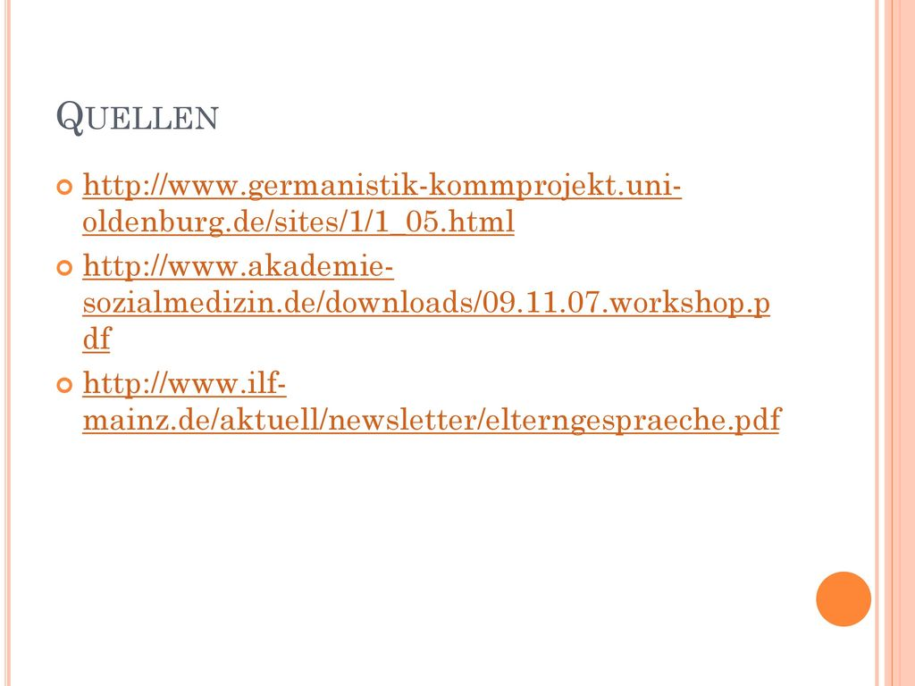 Quellen http://www.germanistik-kommprojekt.uni- oldenburg.de/sites/1/1_05.html.