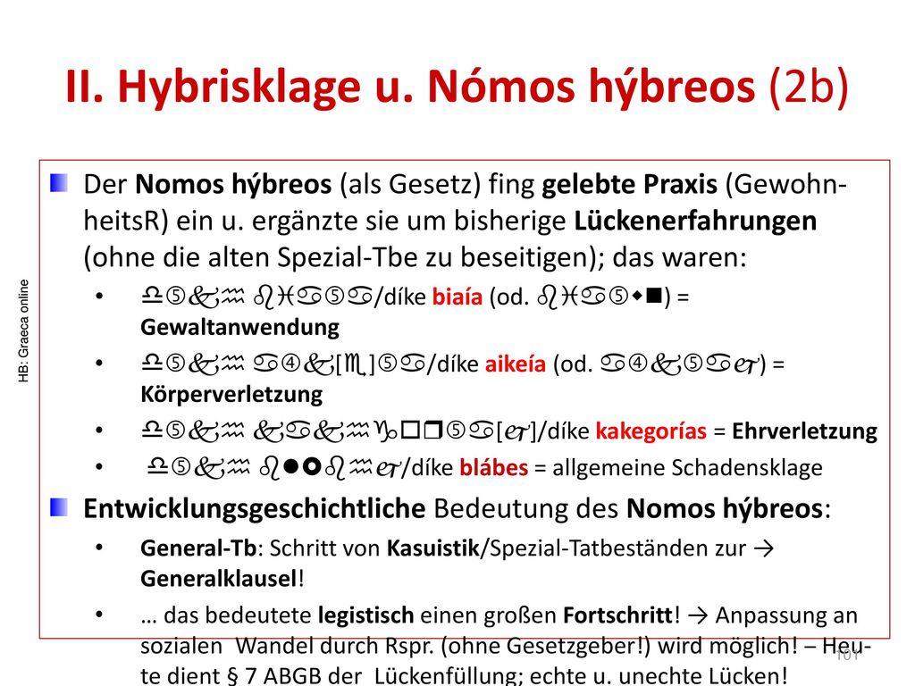 II. Hybrisklage u. Nómos hýbreos (2b)