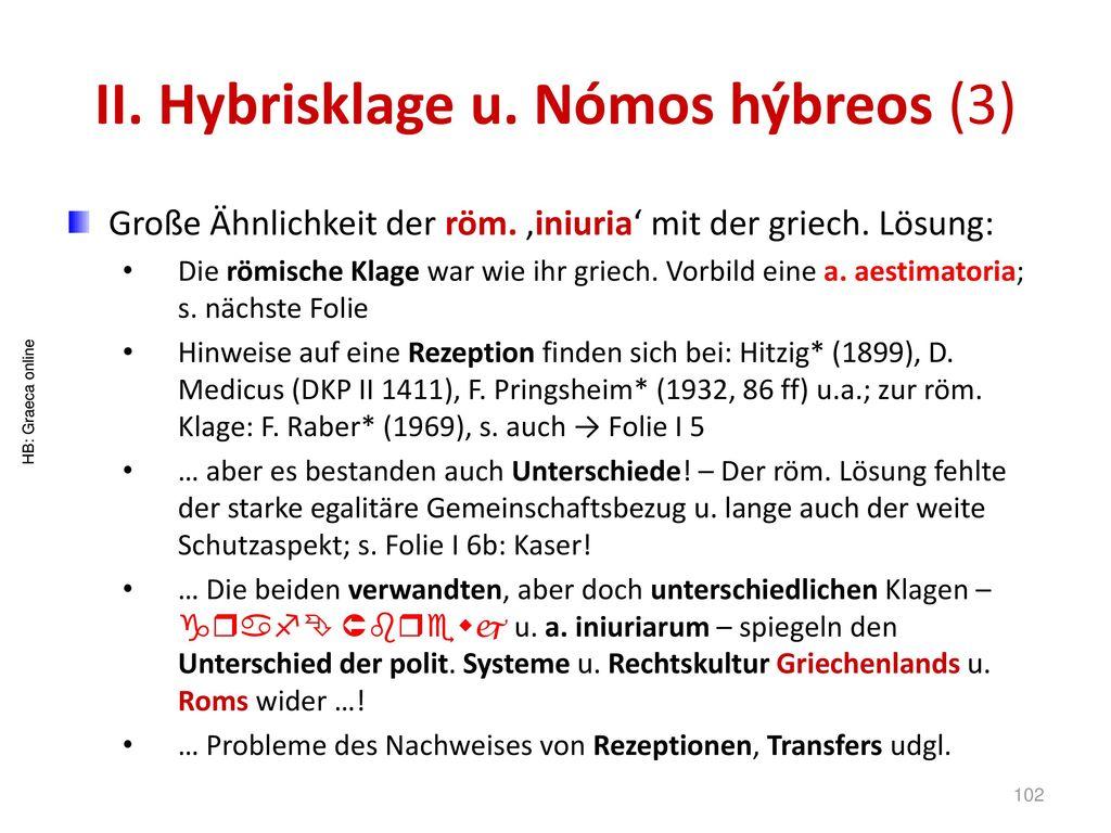 II. Hybrisklage u. Nómos hýbreos (3)