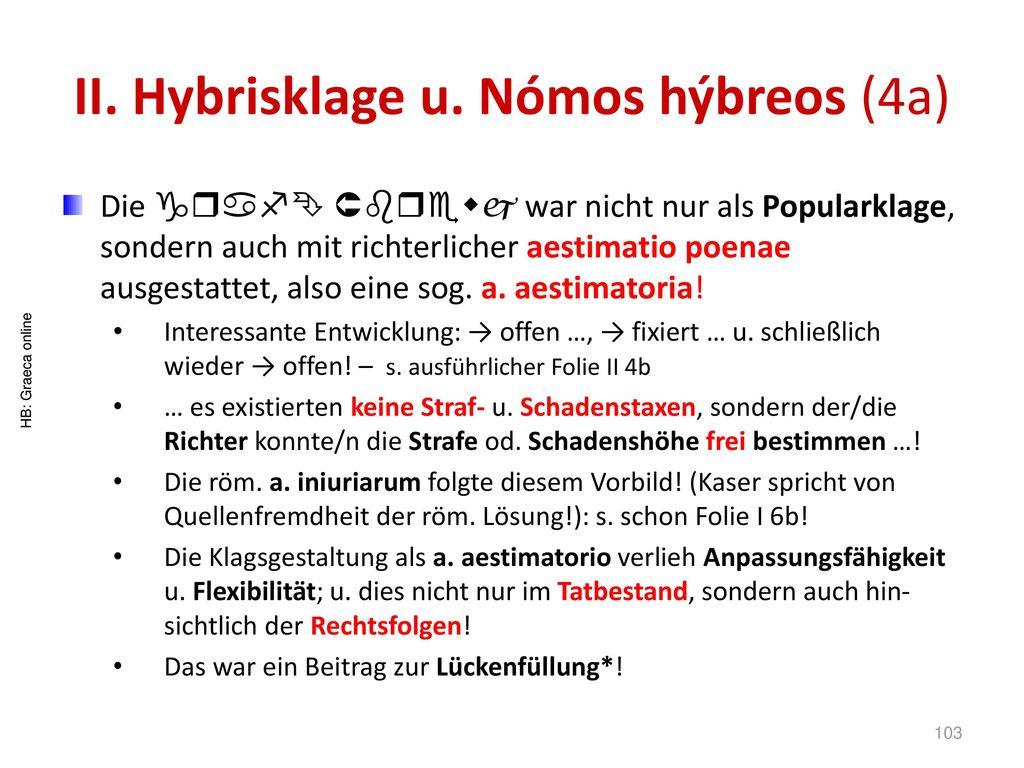 II. Hybrisklage u. Nómos hýbreos (4a)