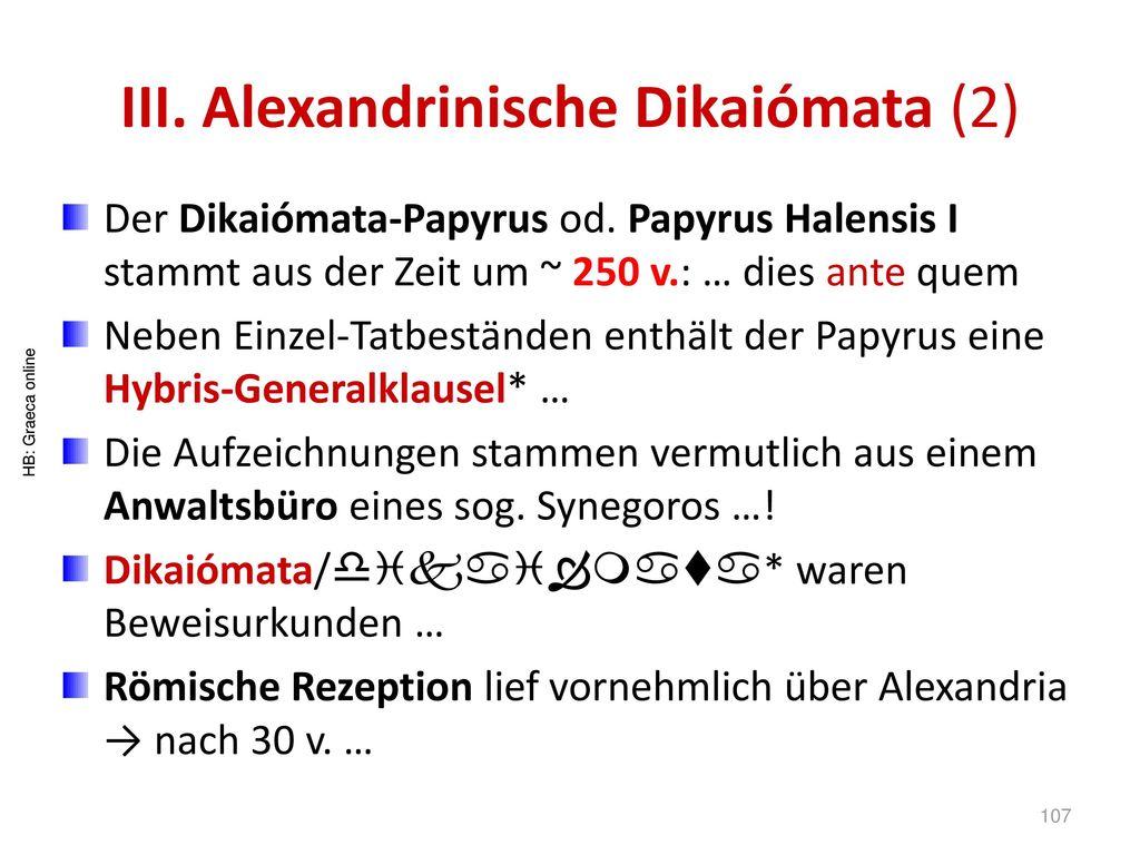 III. Alexandrinische Dikaiómata (2)