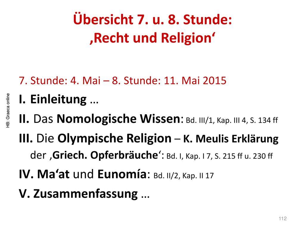 Übersicht 7. u. 8. Stunde: 'Recht und Religion'