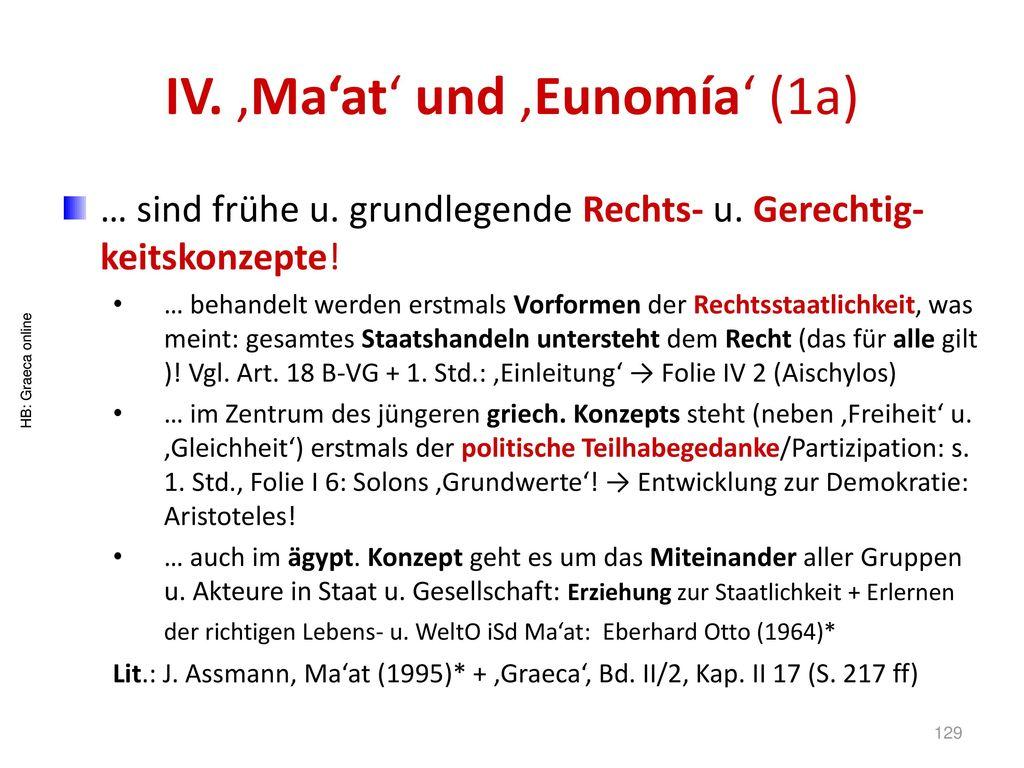 IV. 'Ma'at' und 'Eunomía' (1a)