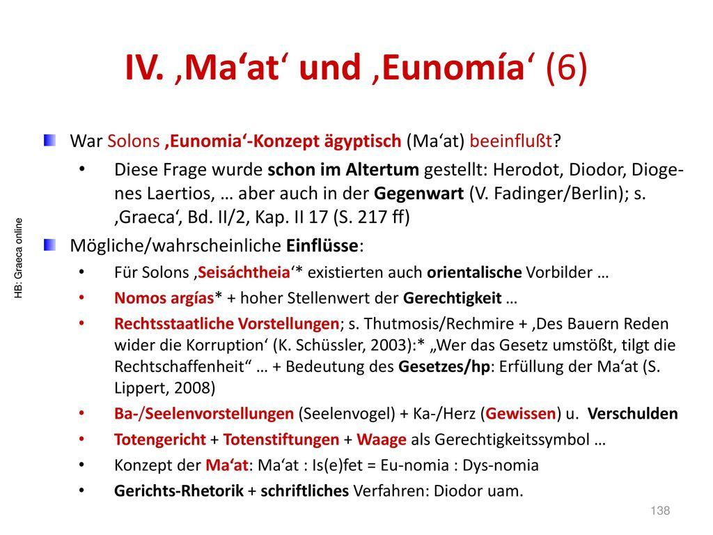 IV. 'Ma'at' und 'Eunomía' (6)