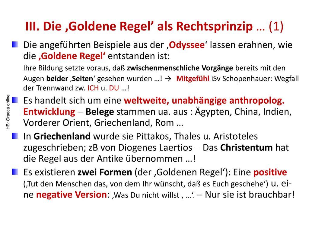 III. Die 'Goldene Regel' als Rechtsprinzip … (1)