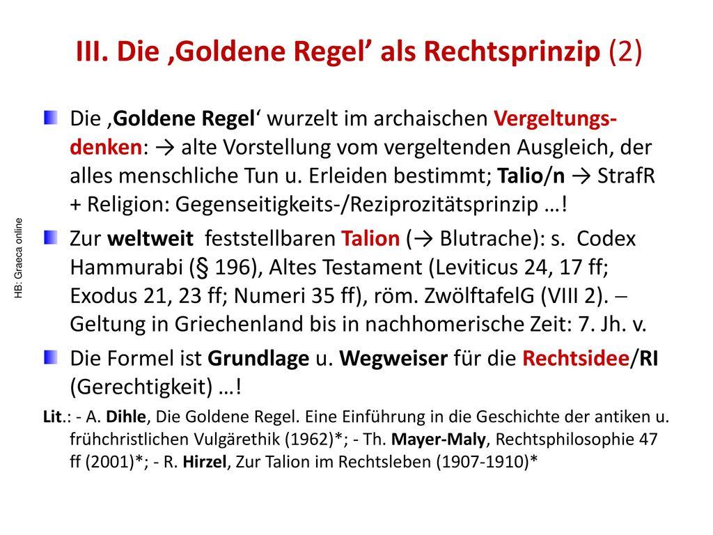 III. Die 'Goldene Regel' als Rechtsprinzip (2)