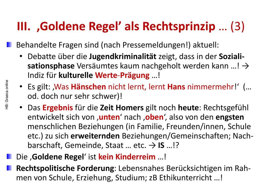 III. 'Goldene Regel' als Rechtsprinzip … (3)