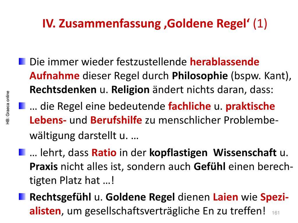 IV. Zusammenfassung 'Goldene Regel' (1)