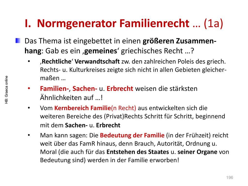 I. Normgenerator Familienrecht … (1a)