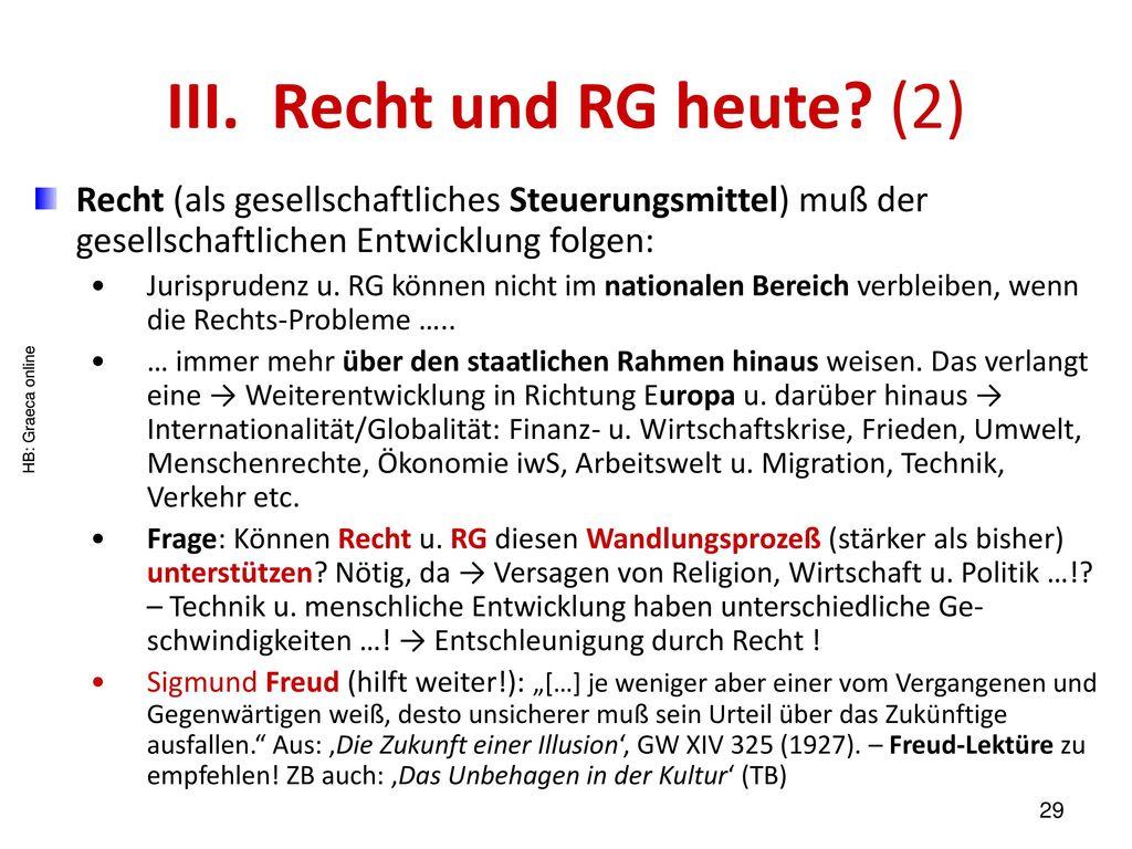 III. Recht und RG heute (2)