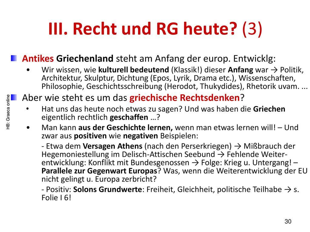 III. Recht und RG heute (3)