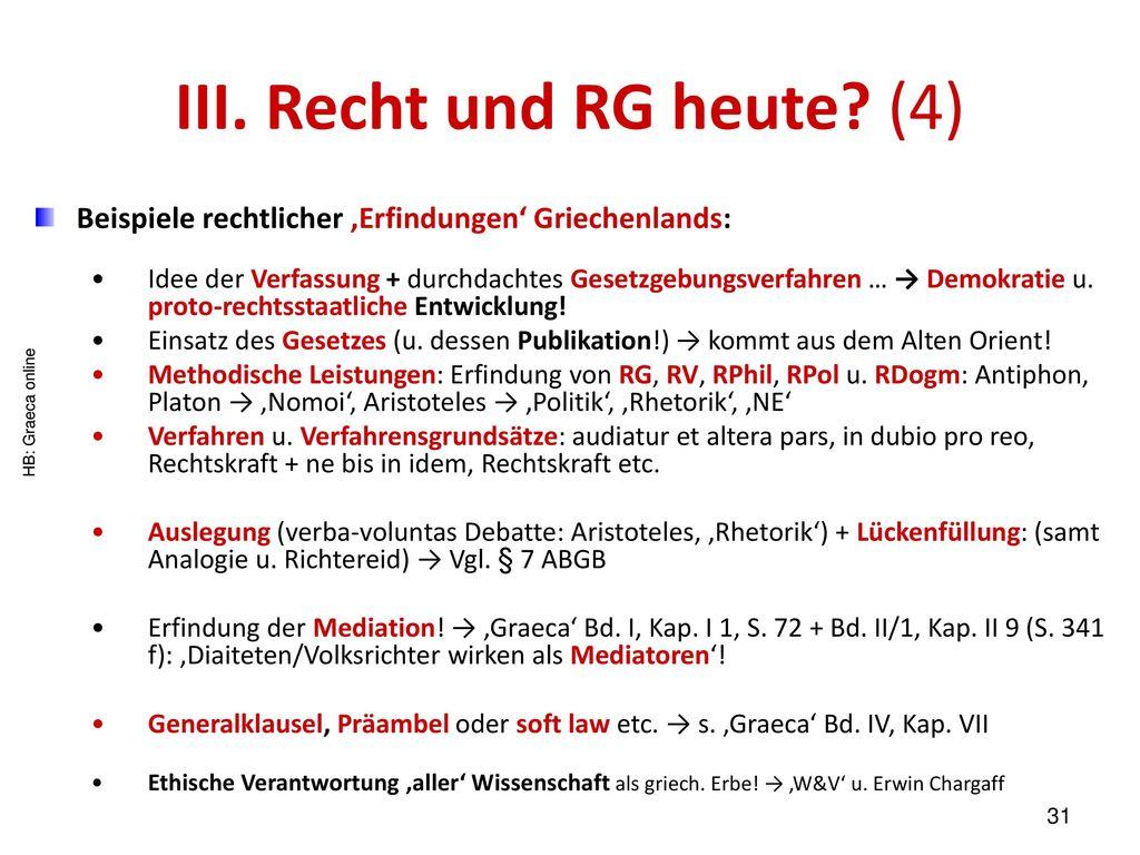 III. Recht und RG heute (4)