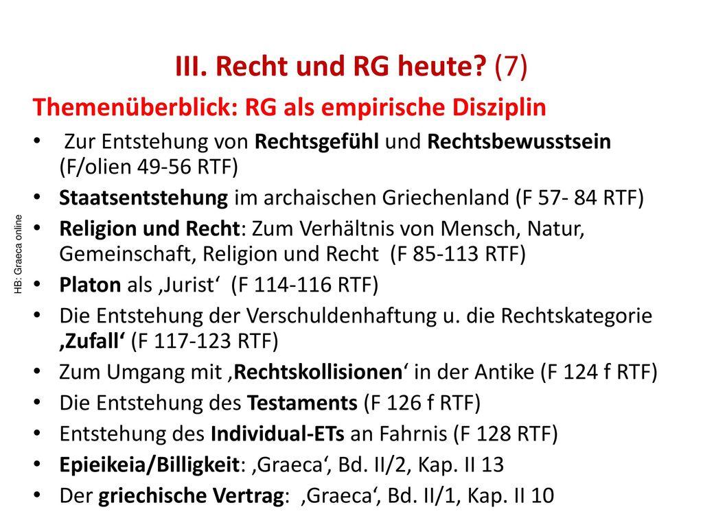 III. Recht und RG heute (7)