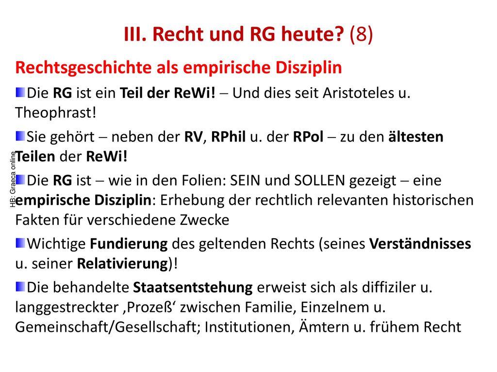 III. Recht und RG heute (8)