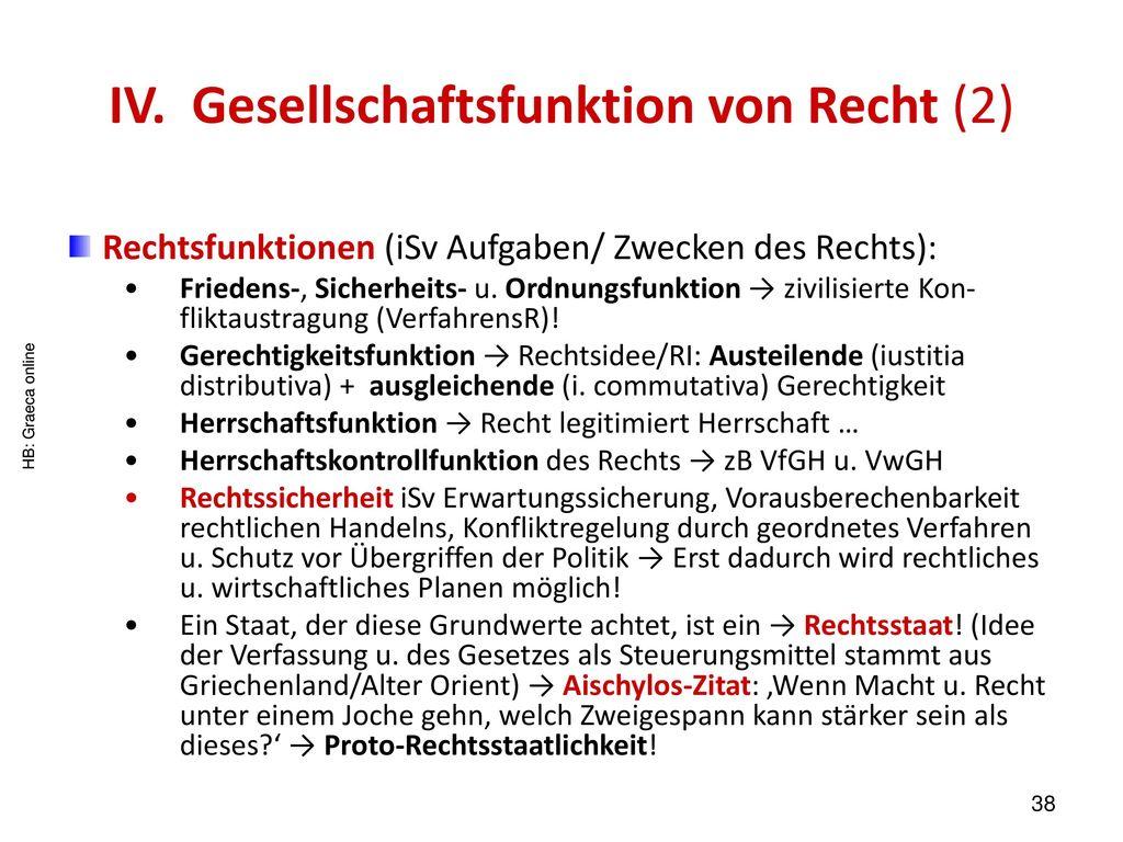 IV. Gesellschaftsfunktion von Recht (2)