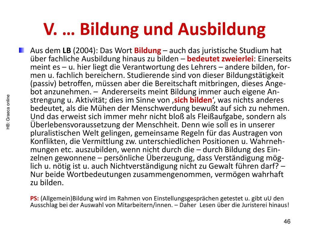 V. … Bildung und Ausbildung