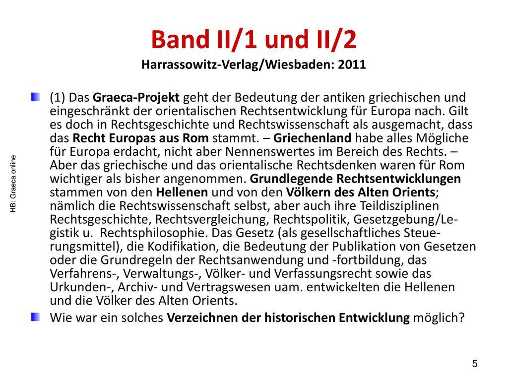 Band II/1 und II/2 Harrassowitz-Verlag/Wiesbaden: 2011