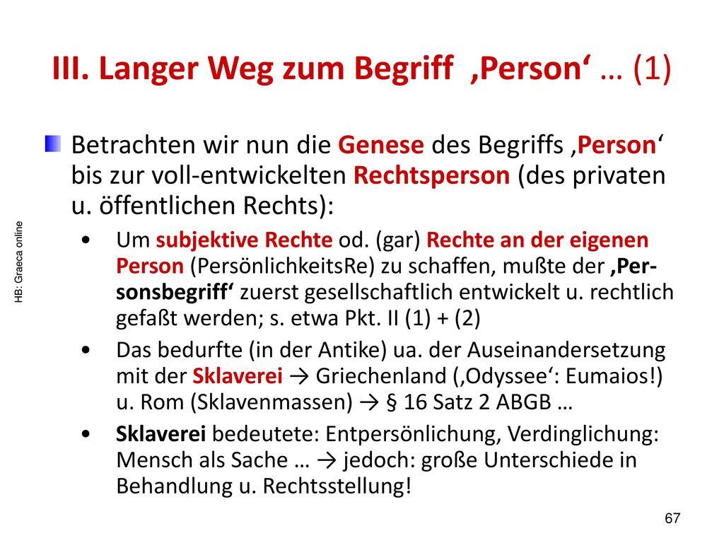 III. Langer Weg zum Begriff 'Person' … (1)