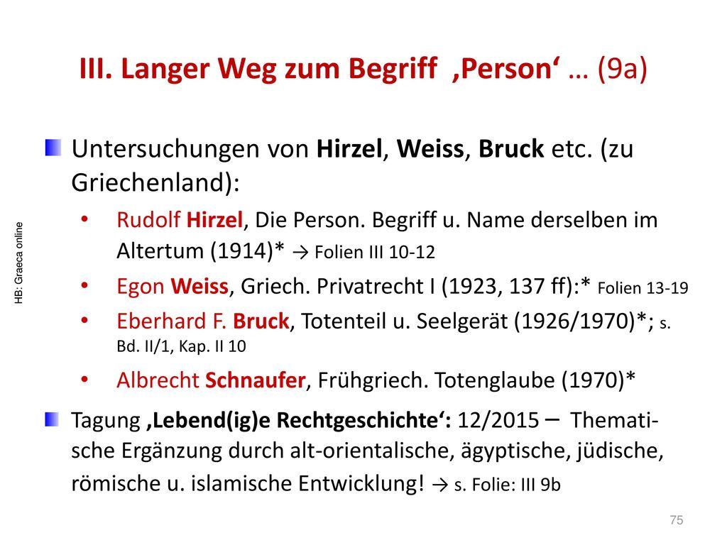 III. Langer Weg zum Begriff 'Person' … (9a)