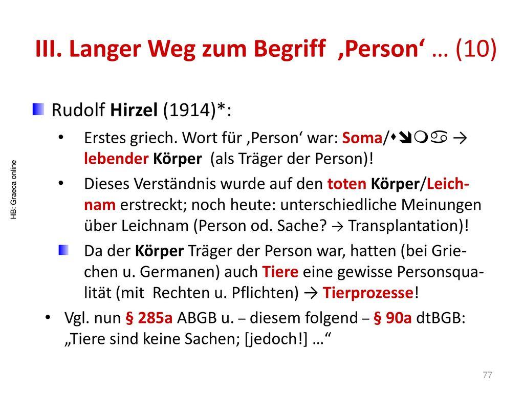 III. Langer Weg zum Begriff 'Person' … (10)