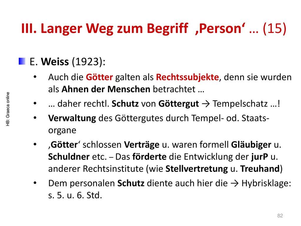 III. Langer Weg zum Begriff 'Person' … (15)