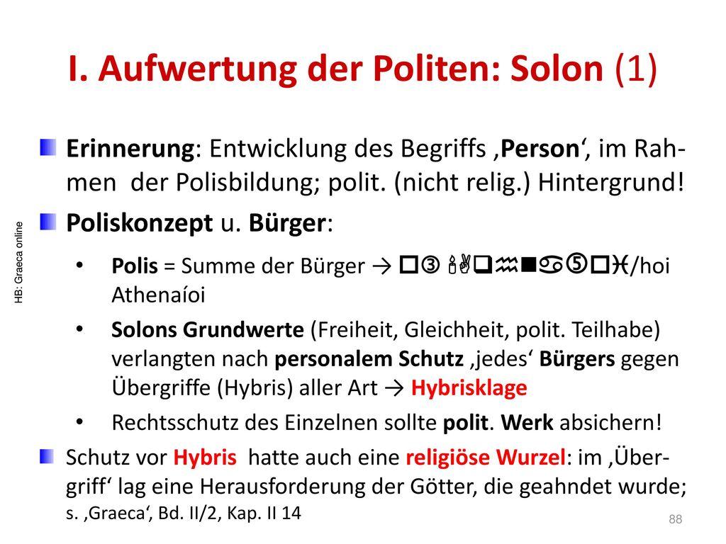 I. Aufwertung der Politen: Solon (1)