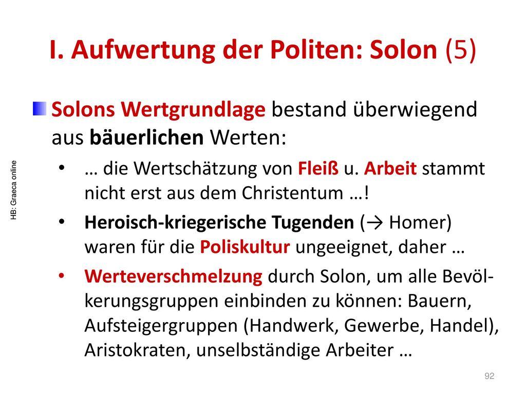 I. Aufwertung der Politen: Solon (5)
