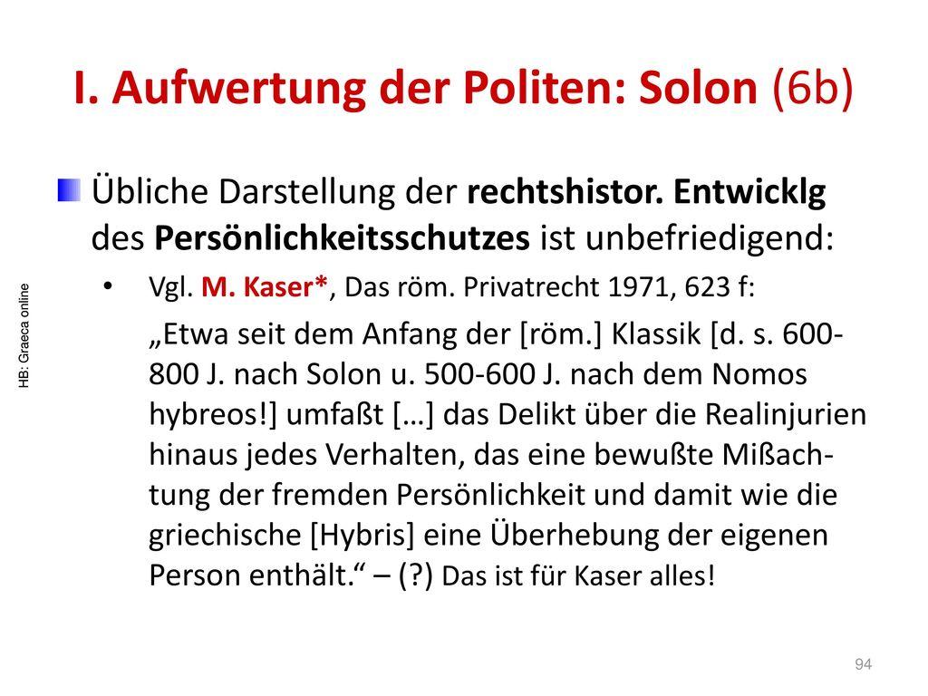 I. Aufwertung der Politen: Solon (6b)