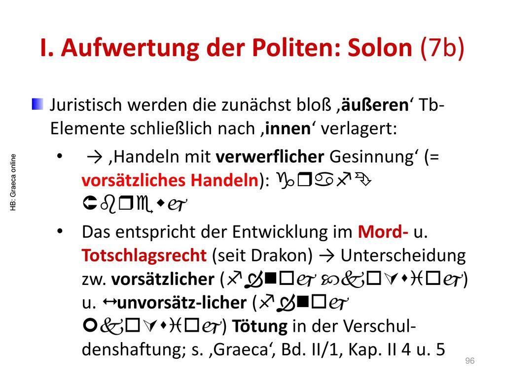 I. Aufwertung der Politen: Solon (7b)