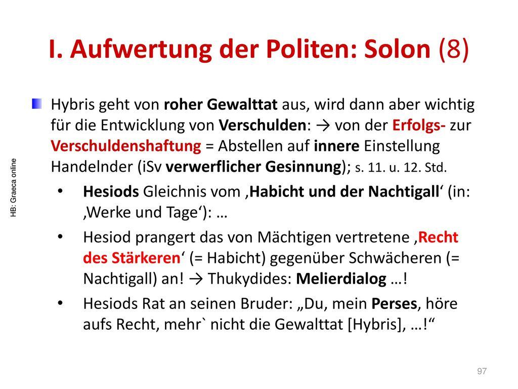 I. Aufwertung der Politen: Solon (8)
