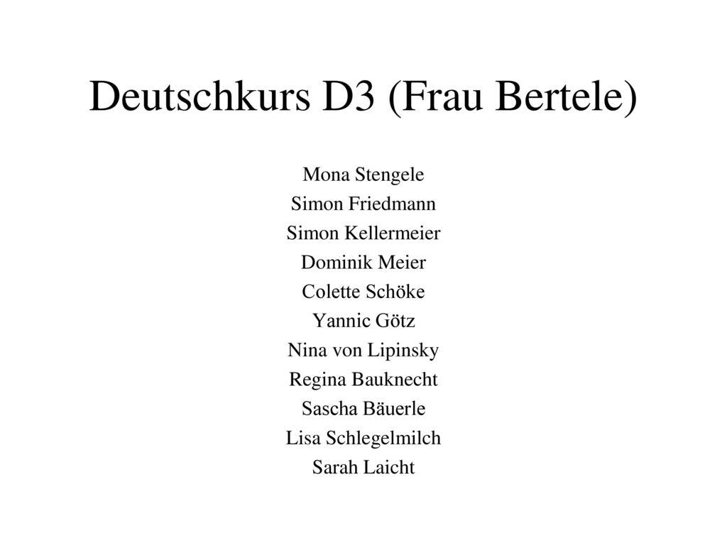 Deutschkurs D3 (Frau Bertele)