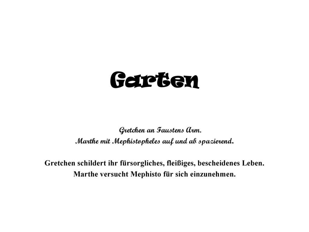 Garten Gretchen an Faustens Arm.