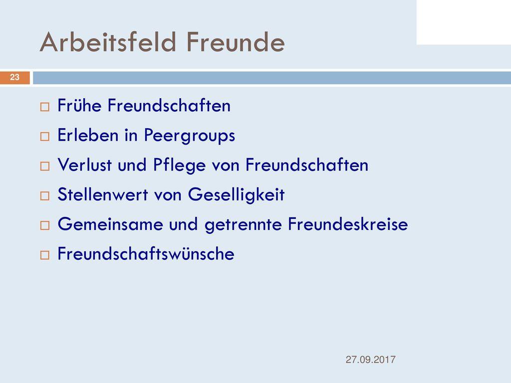 Arbeitsfeld Freunde Frühe Freundschaften Erleben in Peergroups