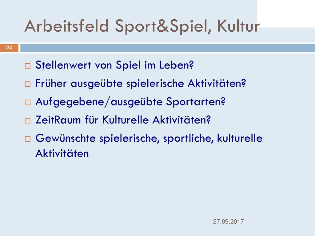 Arbeitsfeld Sport&Spiel, Kultur